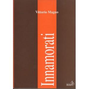 INNAMORATI - Vittorio Magno