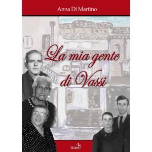 LA MIA GENTE DI VASSI - Anna Di Martino