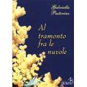AL TRAMONTO FRA LE NUVOLE - Gabriella Pastorino