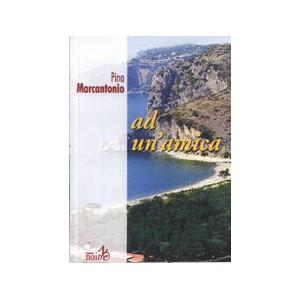 AD UN'AMICA - Pina Marcantonio