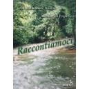RACCONTIAMOCI - Maria Antonietta Nicolino, Beniamino Poppiti