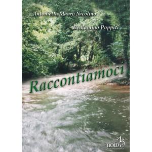 RACCONTIAMOCI - M. A. Nicolino, B. Poppiti