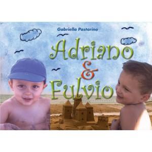 ADRIANO&FULVIO - Gabriella Pastorino