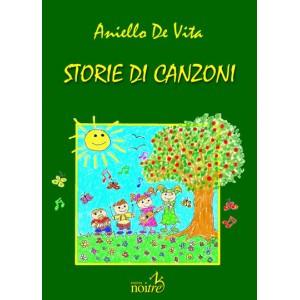 STORIE DI CANZONI + CD - Aniello De Vita