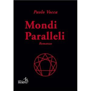 MONDI PARALLELI - Paolo Vocca
